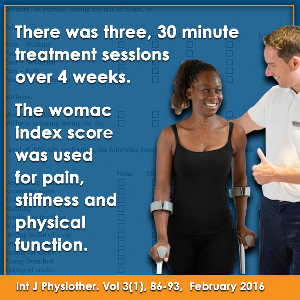 Womac index score used for pain, stiffness and physical function